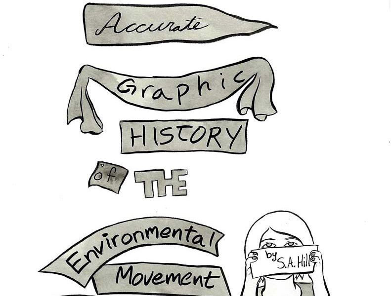 "New Comic: ""A Brief, Accurate Graphic History of the Environmental Movement (Mostly in Canada)"""