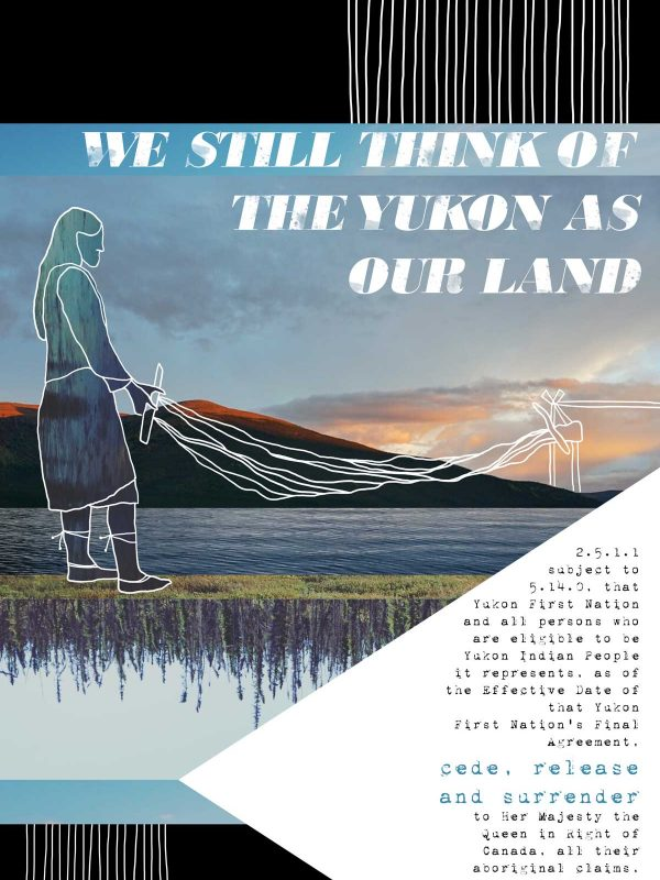 Poster #01: We Still Think of the Yukon as Our Land